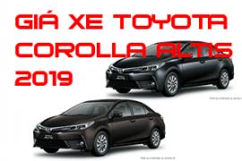 Bảng giá xe Toyota Corolla Alits chi tiết 5 phiên bản 3/2019