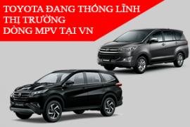 Toyota đang thống lĩnh phân khúc xe đa dụng tại thị trường Việt Nam