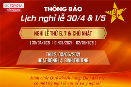 TOYOTA TIỀN GIANG THÔNG BÁO LỊCH NGHỈ LỄ 30.4 – 01.05 NĂM 2021