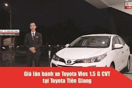 Thông tin chi tiết về giá xe Toyota Vios 1.5 G CVT (Số Tự Động) 2019 Tại Toyota Tiền Giang