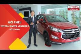 Giới thiệu xe Toyota Innova Venturer (số tự động) tại Toyota Tiền Giang
