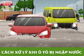 Cách xử lý khi ô tô Toyota bị ngập nước