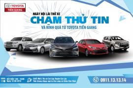 Toyota Tiền Giang xin thông báo đến quý khách hàng ngày hội lái thử xe tại Thị Xã Cai Lậy ngày 10-08-2019