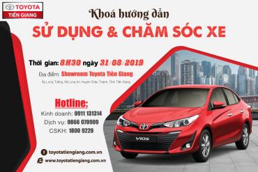 Khóa hướng dẫn sử dụng và chăm sóc xe tháng 8/2019 – Car care dành cho các dòng xe Toyota
