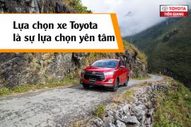 Lựa chọn xe Toyota là sự lựa chọn yên tâm