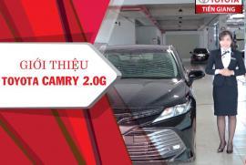 Giới thiệu xe Toyota Camry 2.0G tại Toyota Tiền Giang