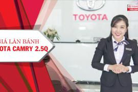 Giá lăn bánh Toyota Camry 2.5Q tại Toyota Tiền Giang