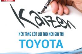 Kaizen - Nền tảng cốt lõi tạo nên giá trị Toyota Tiền Giang