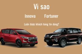 Vì sao Toyota Innova và Fortuner luôn được khách hàng tin dùng?